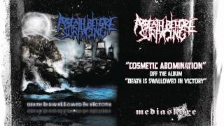 Watch A Breath Before Surfacing Cosmetic Abomination video