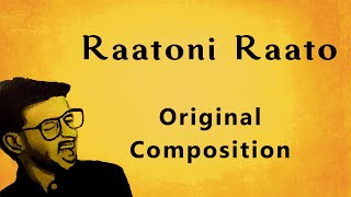 Raatoni Raato | Original Composition | Soor