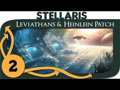 Stellaris Leviathans (DLC & Heinlein Patch) - Ep. 2 | 1.3 Gameplay