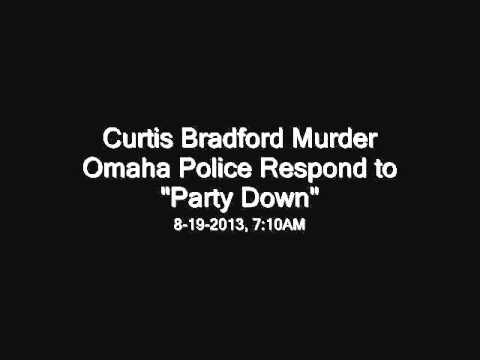 Omaha Police Radio - Curtis Bradford Murder