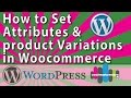 WooCommerce Product Setup   Attributes and Product Variations 2015