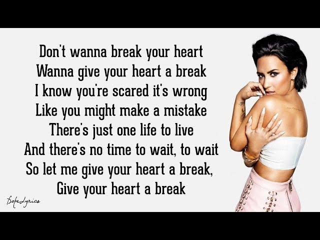 Demi Lovato - Give Your Heart a Break (Lyrics) 🎵
