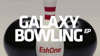 EshOne - Galaxy Bowling