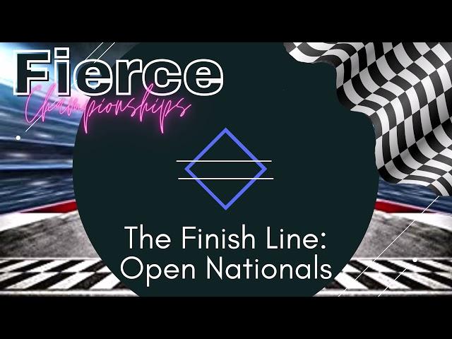 Fierce Championships:  Finish Line Open Nationals