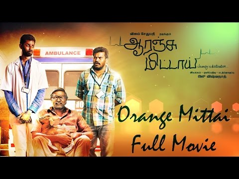 Orange Mittai - Full Movie | Vijay...