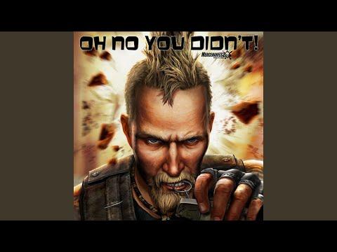 Oh No You Didn't (Mercenaries 2 Anthem)