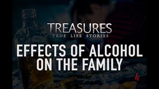 Effects of Alcohol on the Family (Treasures TV - S1)