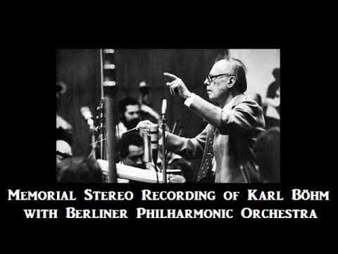 Memorial Stereo Recording of Karl Böhm with Berlin-PO