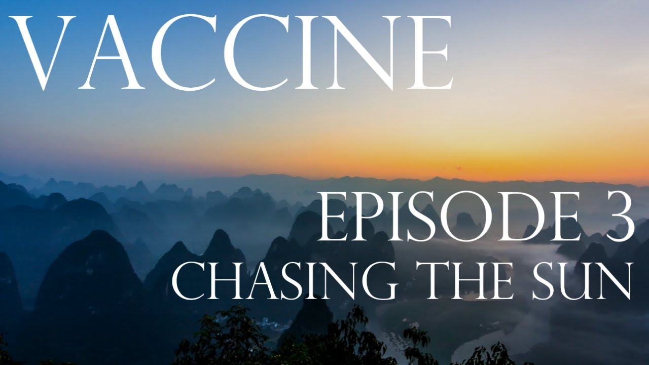 Download Vaccine: The Human Story - Episode 3 - Chasing the Sun