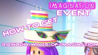 How to Get the Rainbow Wings of Imagination - ROBLOX IMAGINATION EVENT (Make a Cake)
