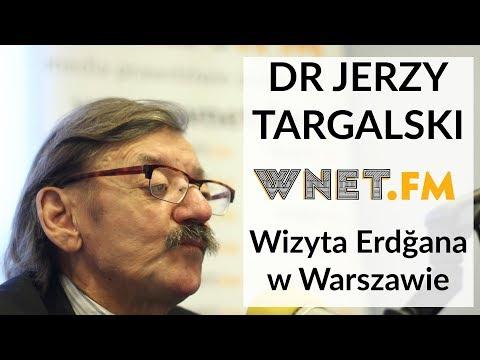 Dr Targalski: Wizyta Erdoğana W Warszawie To Teatr. Miała Na Celu Dać Prztyczka W Nos Merkel