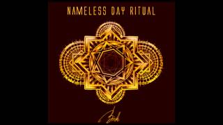 "Nameless Day Ritual   ""I"""