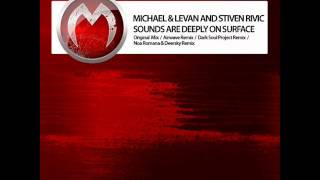 Michael & Levan and Stiven Rivic - Sounds Are Deeply (Noa Romana & Deersky Remix) - Mistiquemusic