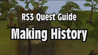 RS3: Making History Quest Guide - RuneScape