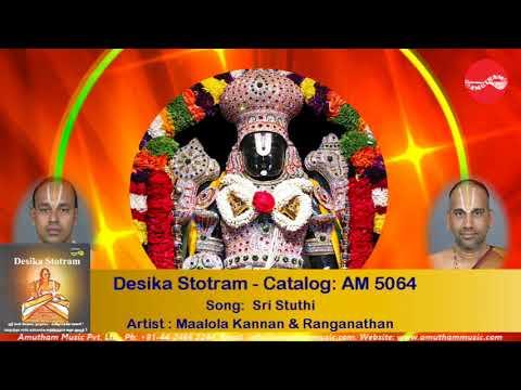 Sri Stuthi - Desika Stotram - Malola Kannan & N S Ranganathan (Full Verson)