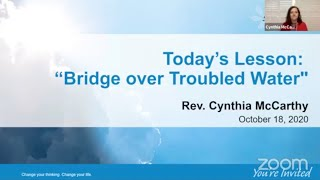 Bridge Over Troubled Water By Rev. Cynthia McCarthy
