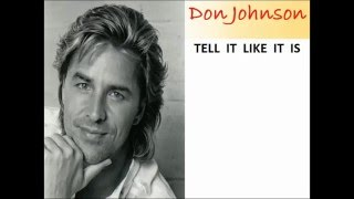 Don Johnson - Tell It Like It Is (with lyrics on screen)