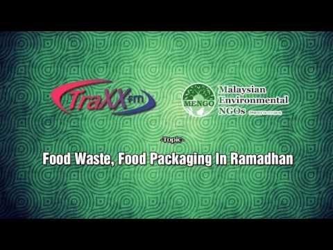 Food Waste, Food Packaging In Ramadhan