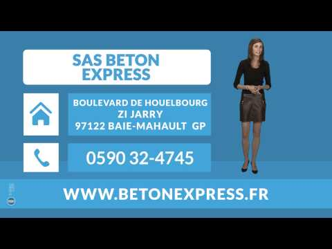 centrale d'achat de béton Guadeloupe 97 : SAS BETON EXPRESS