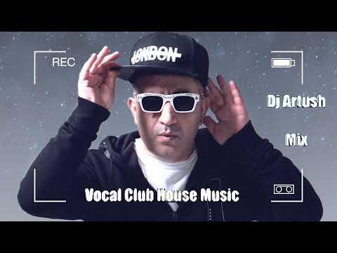 Հայկական ակումբային երգեր  🎧 Armenian Deep House Music 🇦🇲 (Dj Artush Mix 2021)