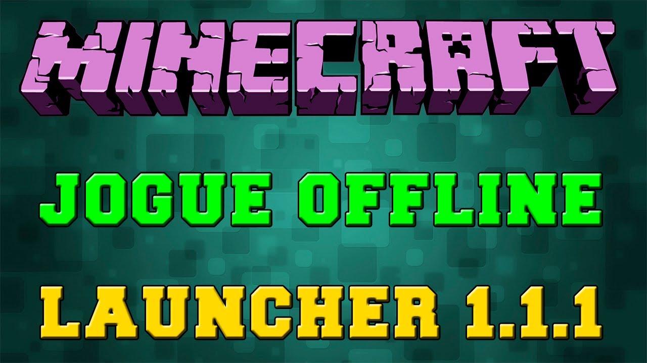 Minecraft free offline launcher