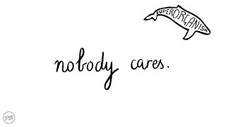 Superorganism - Nobody Cares (Lyrics)