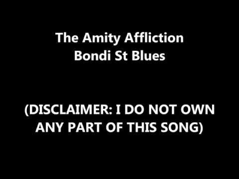 Lyrics: The Amity Affliction - Bondi St Blues