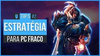 JOGOS DE ESTRATÉGIA LEVES PARA PC FRACO #2