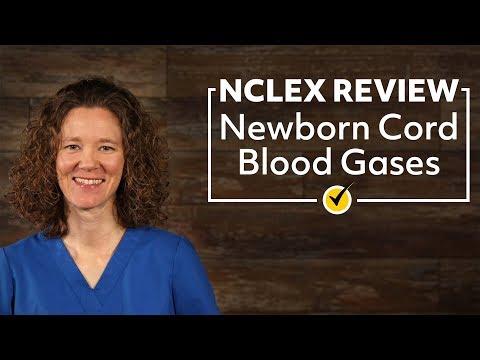 Newborn Cord Blood Gases | NCLEX Review 2019
