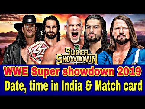 Wwe super showdown  time table