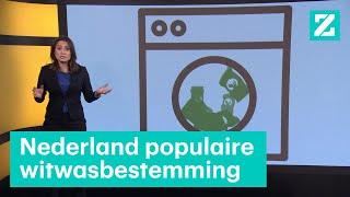Nederland witwasland: criminelen zetten miljarden om  • Z zoekt uit