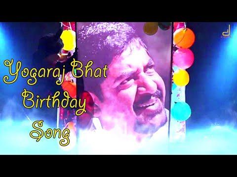 Yogaraj Bhat Happy Birthday Wishes Song