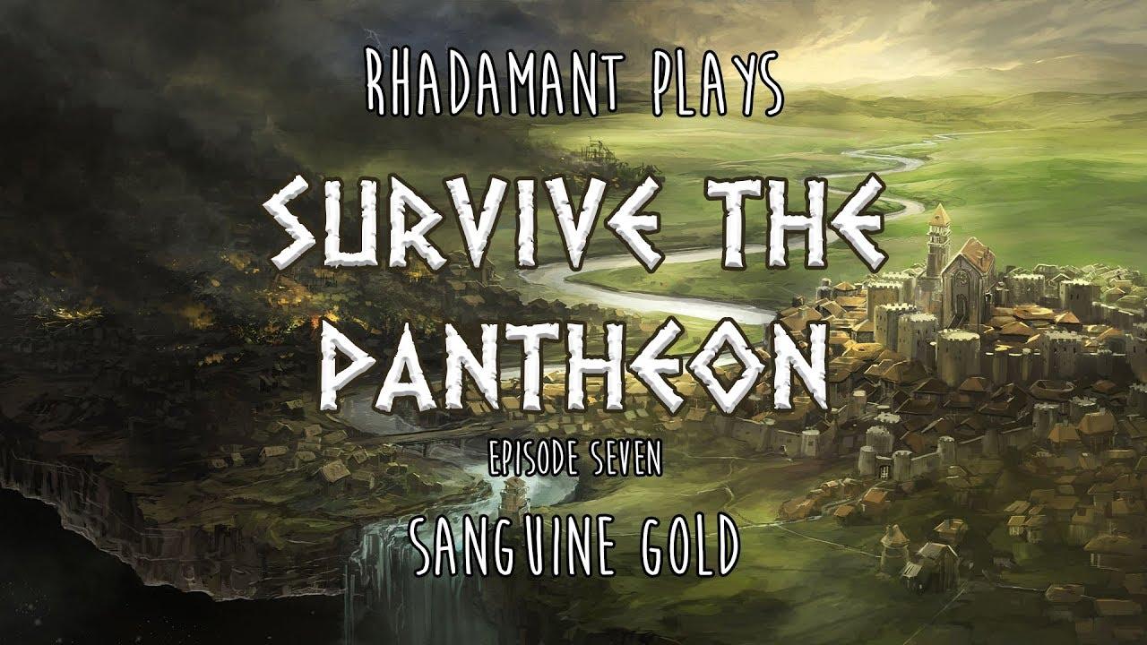 RimWorld / EP 7 - Sanguine Gold / Survive the Pantheon
