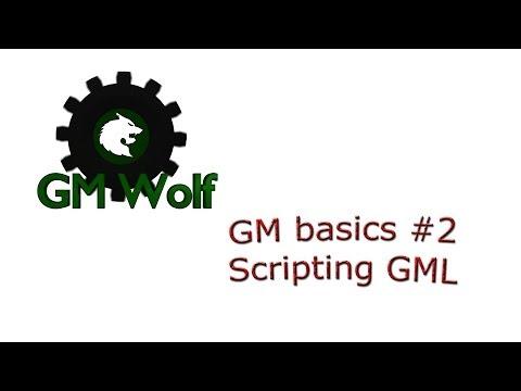 GM Basics 2 - Scripting - GM Wolf