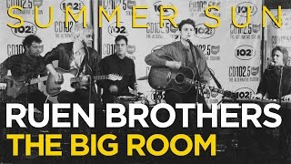 "Ruen Brothers ""Summer Sun"" live in the CD102.5 Big Room"