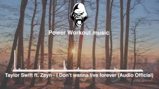 Taylor Swift ft. Zayn - I Don't wanna live forever (Audio)