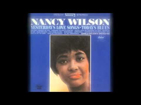 Nancy Wilson ft Gerald Wilson & His Orchestra - The Best Is Yet To Come  (Capitol Records 1963)