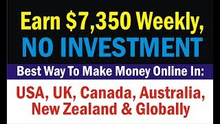 Earn $7,350 weekly, best way to make ...