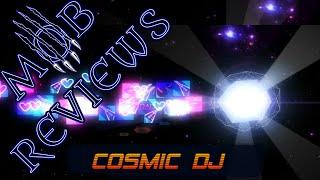 MOB Review: Cosmic DJ