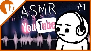 Furcsaságok a YouTube-on #1 - ASMR