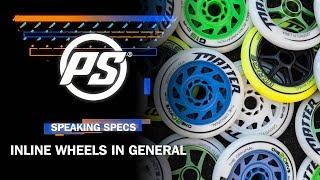 Inline wheels in general - Powerslide Speaking Specs