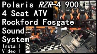 Polaris RZR 900 4 Seat ATV Rockford Fosgate 1100 Watt Sound System Install (video 1)