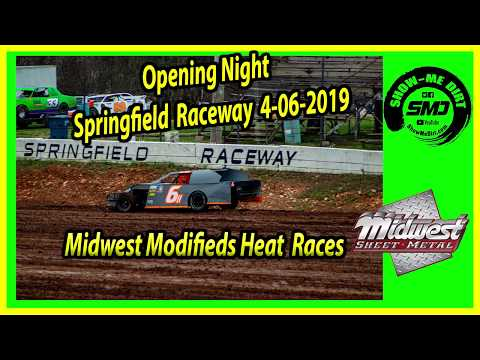 S03 E165 Midwest Modifieds Heat Races- Opening Night Springfield Raceway 4-06-2019 #DirtTrackRacing