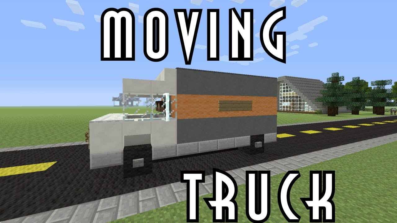 Minecraft vehicle tutorial moving truck youtube for How to move a building