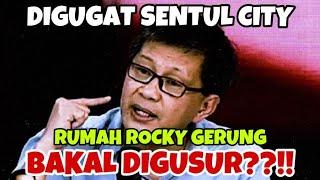 Download DIGUGAT SENTUL CITY // RUMAH ROCKY GERUNG BAKAL DIGUSUR??!! - KARNI ILYAS CLUB