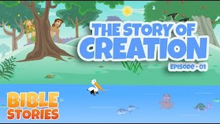 Bible Stories for Kids! The Story of Creation (Episode 1)