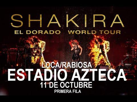 Shakira LocaRabiosa  Estadio Azteca 11-10-18 PRIMERA FILA