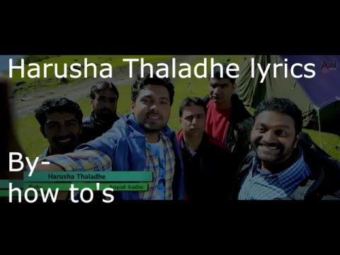 "Lyrics- i am on the flow| ""Harusha Thaladhe"" Full Lyrics Video | Rakshit Shetty | Kannada new songs"