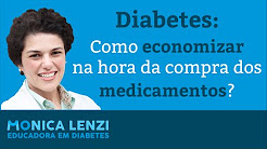 Diabetes: Como economizar na hora de comprar medicamentos