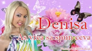 DENISA - As vrea sa spun ceva (audio)